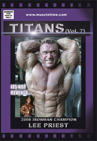 Muscletime Titans Vol. 7 - Lee Priest - It\'s Not Revenge