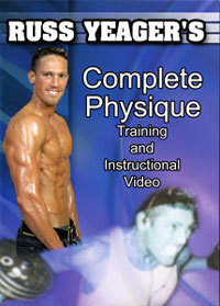 Russ Yeager's - Complete Physique Training and Instructional DVD