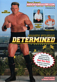 Shawn Stasiak Determined: A Documentary