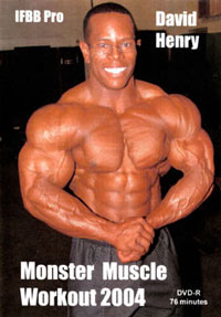 David Henry - Monster Muscle Workout