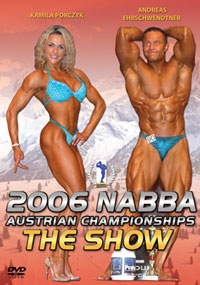 2006 NABBA AUSTRIAN CHAMPIONSHIPS: THE SHOW – MEN & WOMEN