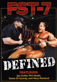 Hany Rambod's - FST-7: Defined: Featuring Jay Cutler & Phil Heath