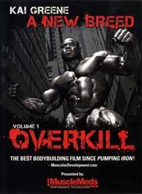 Kai Greene � A New Breed � Vol. 1 Overkill