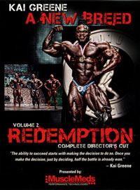 Kai Greene: A New Breed Vol 2 REDEMPTION