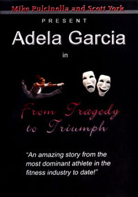Adela Garcia – From Tragedy to Triumph