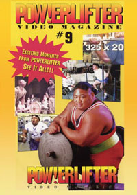 Powerlifter Video Magazine Issue # 9