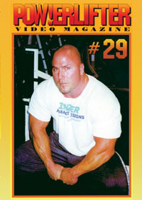 Powerlifter Video Magazine Issue # 29