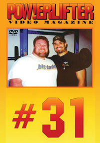 Powerlifter Video Magazine Issue # 31