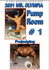 2001 Mr. Olympia: Pump Room # 1 - Prejudging