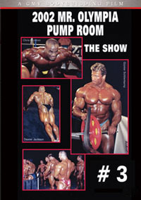 2002 Mr. Olympia: The Pump Room #3 - The Show