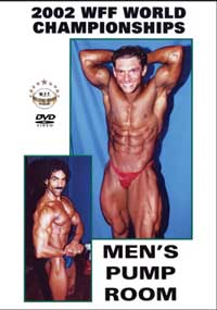 2002 WFF World Championships: The Men\'s Pump Room