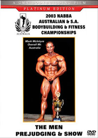 2003 NABBA AUSTRALIAN AND S.A. BODYBUILDING CHAMPIONSHIPS