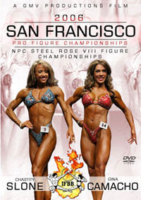 2006 San Francisco Pro Figure Championships & NPC Steel Rose