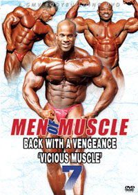"Men of Muscle # 7 - Back with a Vengeance: ""VICIOUS MUSCLE"""