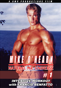 Mike O'Hearn Natural Mr. Universe Intensive Workout # 1