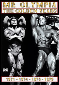 Mr. Olympia – The Golden Years: 1971, 1974, 1975, 1979