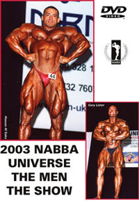 2003 NABBA Universe: The Men - The Show: 2 DVD set