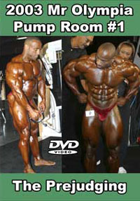 2003 Mr Olympia Pump Room #1 - The Prejudging